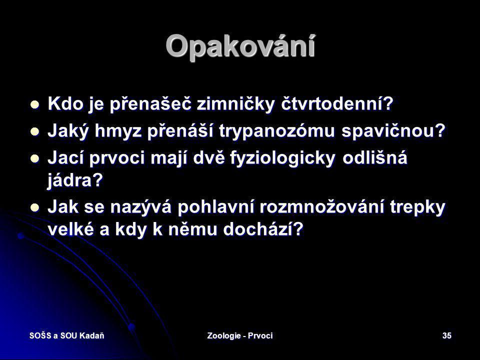 SOŠS a SOU KadaňZoologie - Prvoci34 Vyhodnocení 1.b 2.a 3.c 4.d