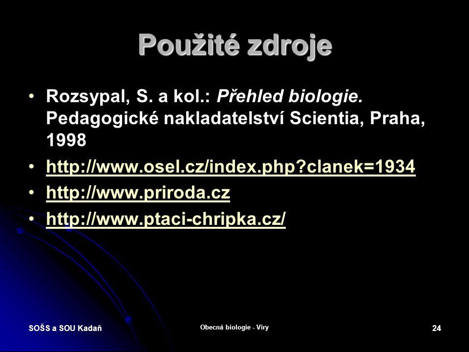 SOŠS a SOU Kadaň Obecná biologie - Viry 23 Otázky a úkoly Jaký je rozdíl mezi epidemií a pandemií.