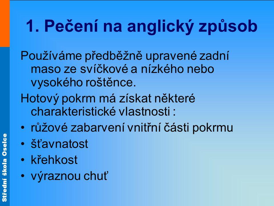Střední škola Oselce Nízký roštěnec Svíčková