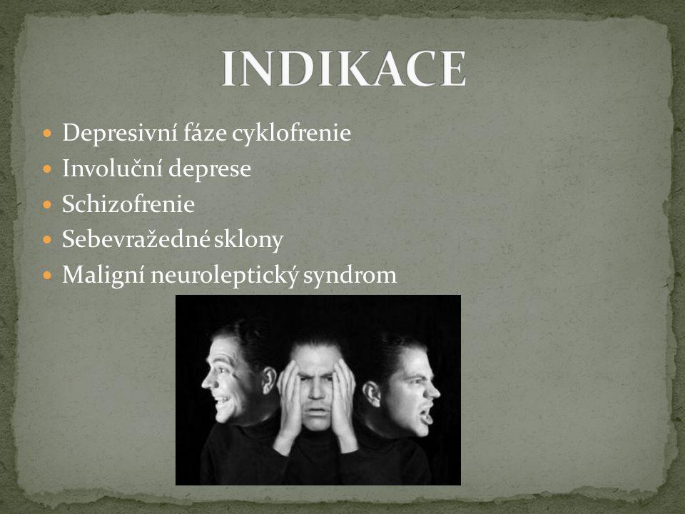 Depresivní fáze cyklofrenie Involuční deprese Schizofrenie Sebevražedné sklony Maligní neuroleptický syndrom