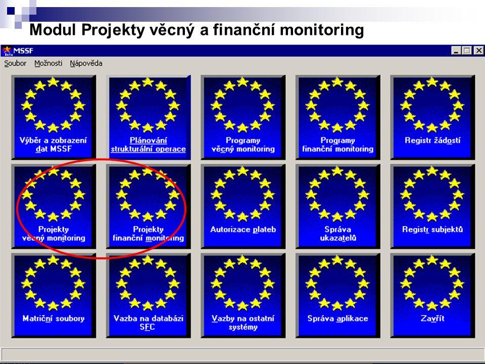 15 Modul Projekty věcný a finanční monitoring