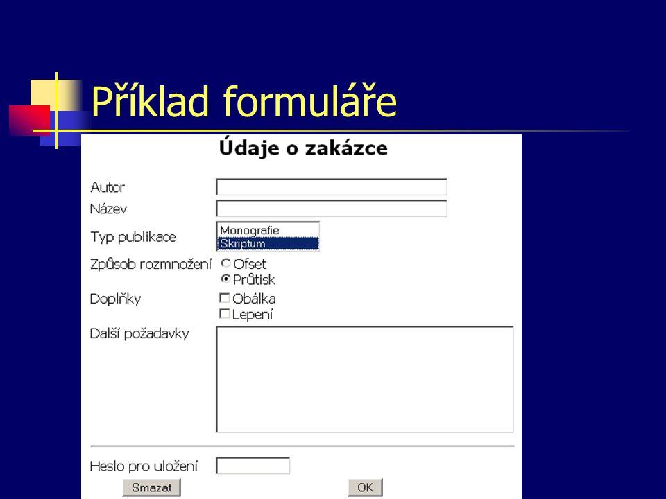 Příklad formuláře – část 1 Údaje o zakázce Autor Název