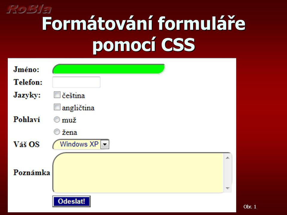 Formátování formuláře pomocí CSS Obr. 1