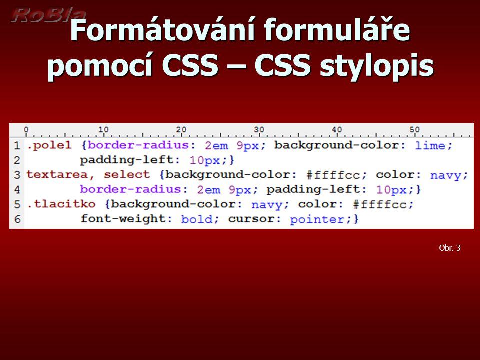 Formátování formuláře pomocí CSS – CSS stylopis Obr. 3