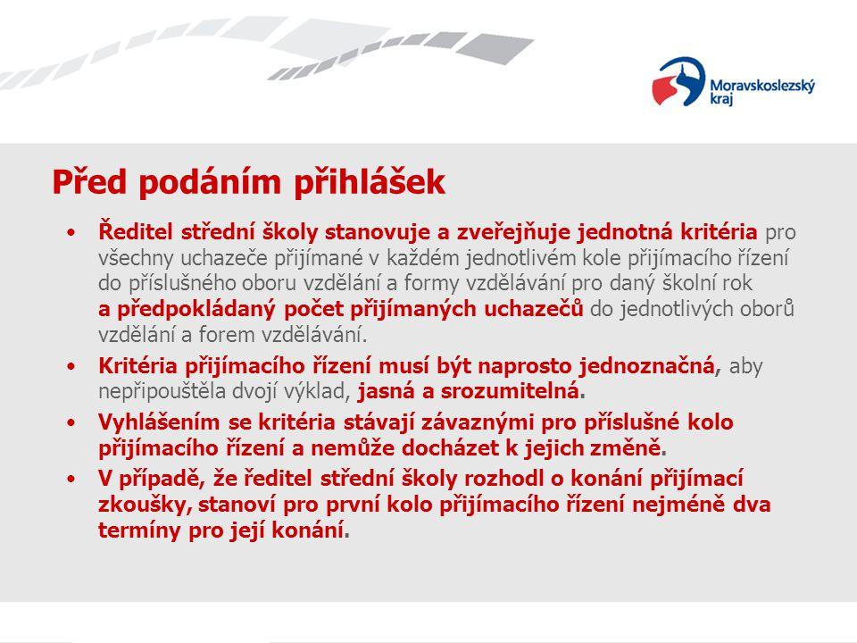 Před podáním přihlášek Uchazeč si vybere z nabídky oborů vzdělání středních škol (informace na internetu, např.