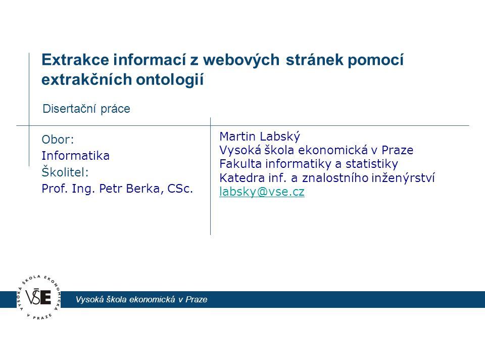 11.6.2009 Extrakce informací z webových stránek pomocí extrakčních ontologií 12 Rozšířené extrakční ontologie  Termín extrakční ontologie zavedl (D.W.