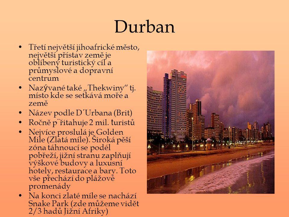 """Durban Třetí největší jihoafrické město, největší přístav země je oblíbený turistický cíl a průmyslové a dopravní centrum Naz ý vané také """"Thekwiny"""" t"""