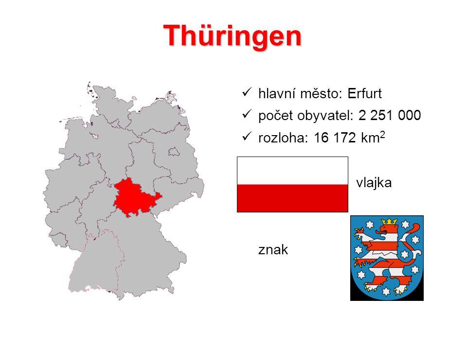 Thüringen hlavní město: Erfurt počet obyvatel: 2 251 000 rozloha: 16 172 km 2 vlajka znak