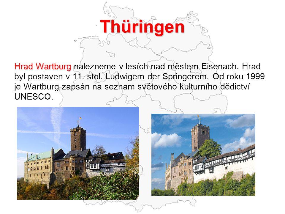 Thüringen Hrad Wartburg Hrad Wartburg nalezneme v lesích nad městem Eisenach. Hrad byl postaven v 11. stol. Ludwigem der Springerem. Od roku 1999 je W