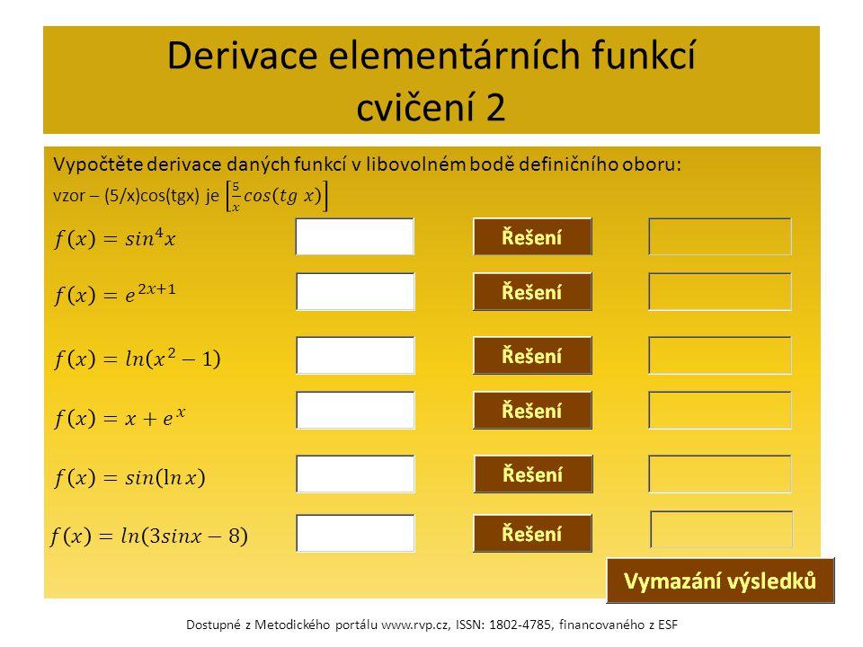 Derivace elementárních funkcí cvičení 2 Dostupné z Metodického portálu www.rvp.cz, ISSN: 1802-4785, financovaného z ESF