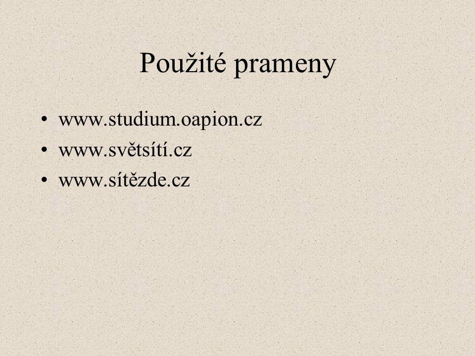 Použité prameny www.studium.oapion.cz www.světsítí.cz www.sítězde.cz