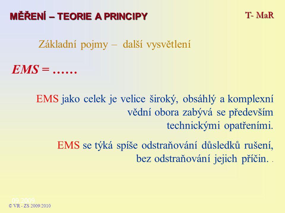 EMS = …… EMS jako celek je velice široký, obsáhlý a komplexní vědní obora zabývá se především technickými opatřeními.