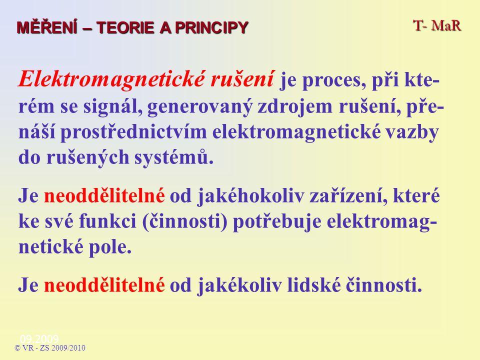 09.2009 T- MaR MĚŘENÍ – TEORIE A PRINCIPY © VR - ZS 2009/2010 Odrušovací prvky - odrušovací kondenzátory