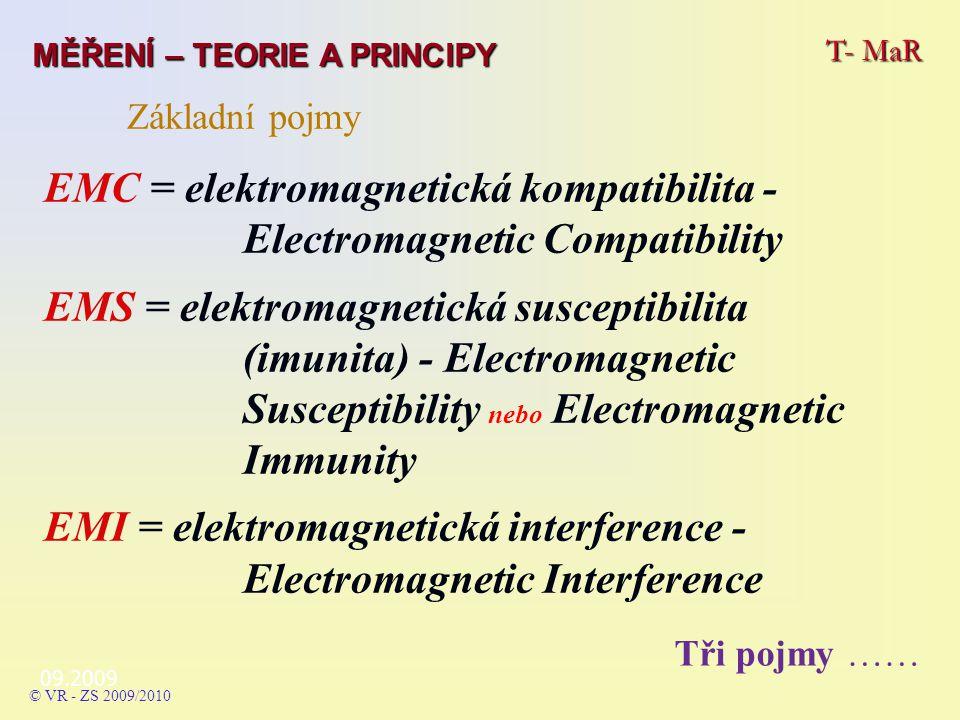 09.2009 T- MaR MĚŘENÍ – TEORIE A PRINCIPY © VR - ZS 2009/2010 Odrušovací prvky – zvláštní odrušovací filtry filtry EMP.