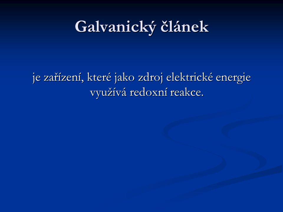 Galvanický článek je zařízení, které jako zdroj elektrické energie využívá redoxní reakce.