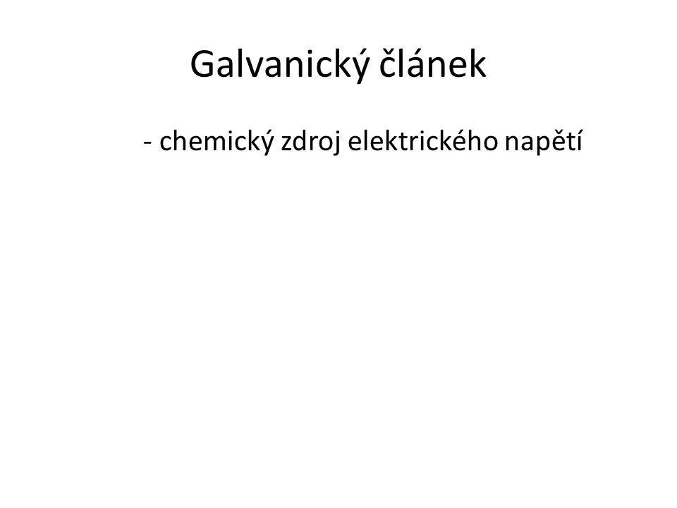 Galvanický článek - chemický zdroj elektrického napětí