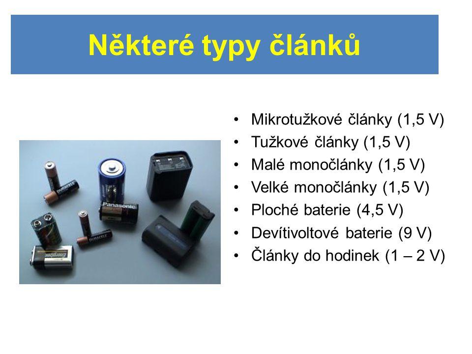 Mikrotužkové články (1,5 V) Tužkové články (1,5 V) Malé monočlánky (1,5 V) Velké monočlánky (1,5 V) Ploché baterie (4,5 V) Devítivoltové baterie (9 V) Články do hodinek (1 – 2 V) Některé typy článků