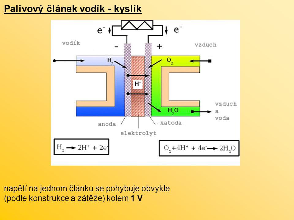 Palivový článek vodík - kyslík napětí na jednom článku se pohybuje obvykle (podle konstrukce a zátěže) kolem 1 V