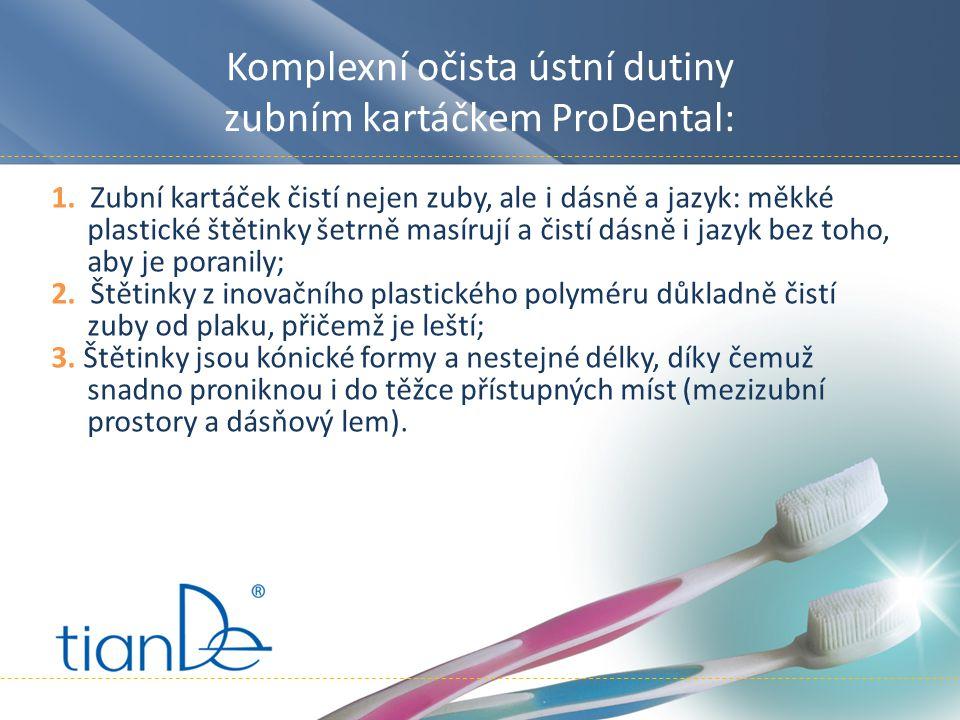 1. Zubní kartáček čistí nejen zuby, ale i dásně a jazyk: měkké plastické štětinky šetrně masírují a čistí dásně i jazyk bez toho, aby je poranily; 2.