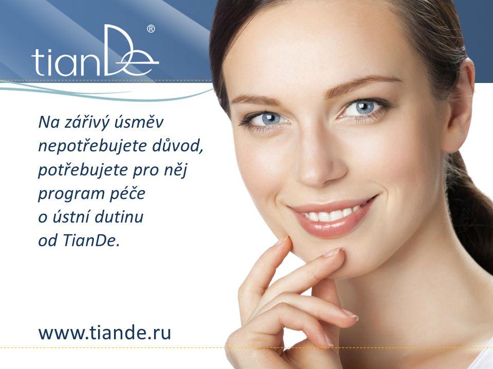 Na zářivý úsměv nepotřebujete důvod, potřebujete pro něj program péče o ústní dutinu od TianDe.