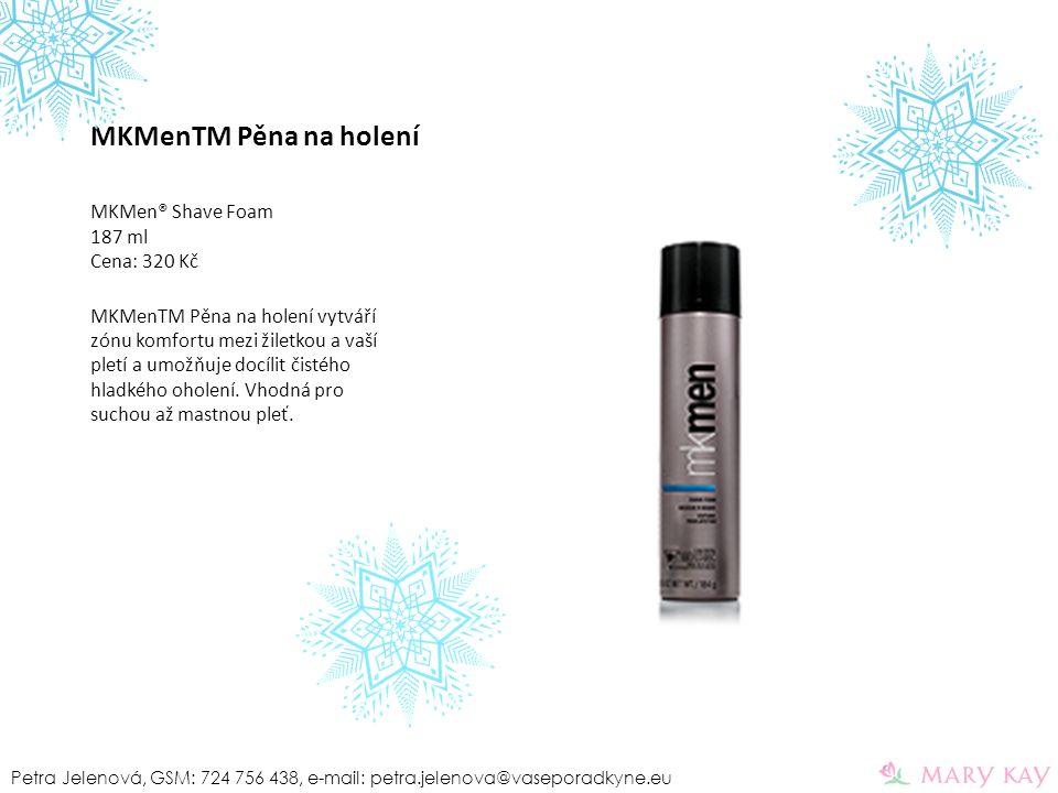 MKMenTM Pěna na holení MKMen® Shave Foam 187 ml Cena: 320 Kč MKMenTM Pěna na holení vytváří zónu komfortu mezi žiletkou a vaší pletí a umožňuje docíli