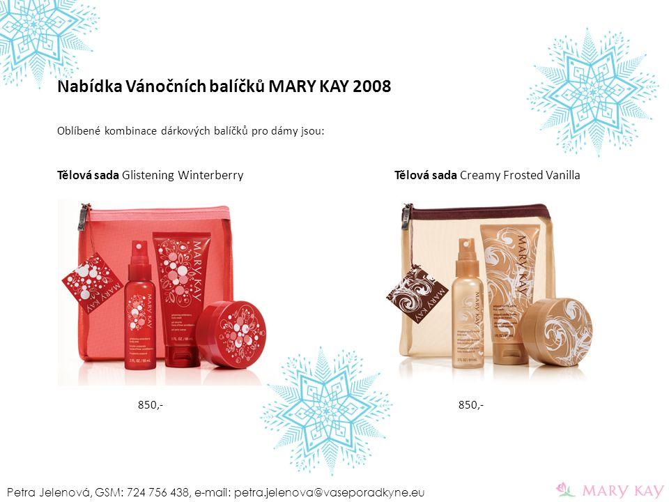 Nabídka Vánočních balíčků MARY KAY 2008 Oblíbené kombinace dárkových balíčků pro dámy jsou: Tělová sada Glistening Winterberry Tělová sada Creamy Fros