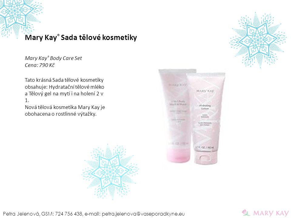 Mary Kay ® Sada tělové kosmetiky Mary Kay ® Body Care Set Cena: 790 Kč Tato krásná Sada tělové kosmetiky obsahuje: Hydratační tělové mléko a Tělový ge