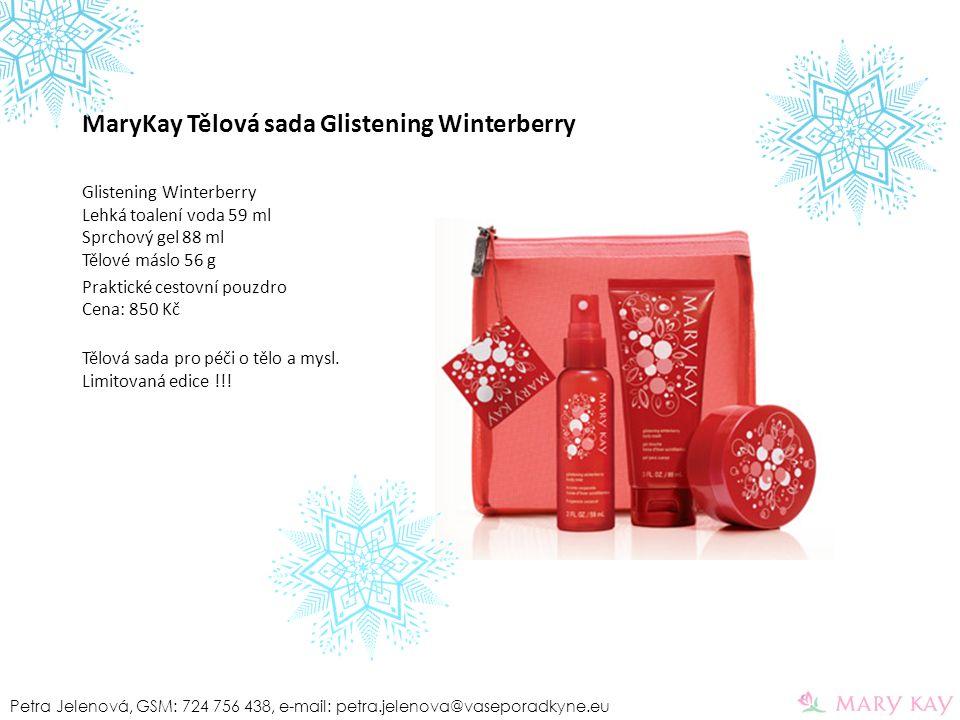 MaryKay Tělová sada Glistening Winterberry Glistening Winterberry Lehká toalení voda 59 ml Sprchový gel 88 ml Tělové máslo 56 g Praktické cestovní pou
