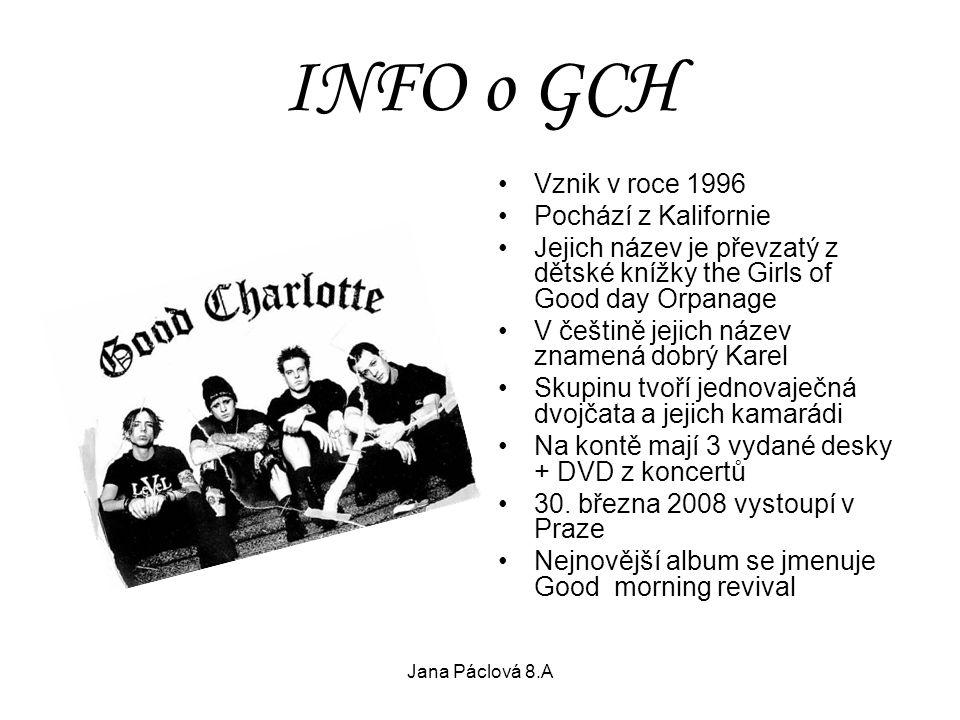 INFO o GCH Vznik v roce 1996 Pochází z Kalifornie Jejich název je převzatý z dětské knížky the Girls of Good day Orpanage V češtině jejich název zname