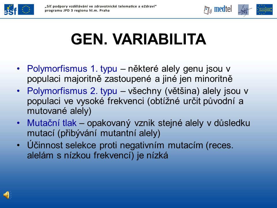 GEN.VARIABILITA Polymorfismus 1.