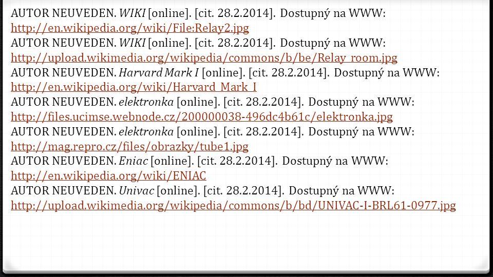 AUTOR NEUVEDEN. WIKI [online]. [cit. 28.2.2014]. Dostupný na WWW: http://en.wikipedia.org/wiki/File:Relay2.jpg http://en.wikipedia.org/wiki/File:Relay