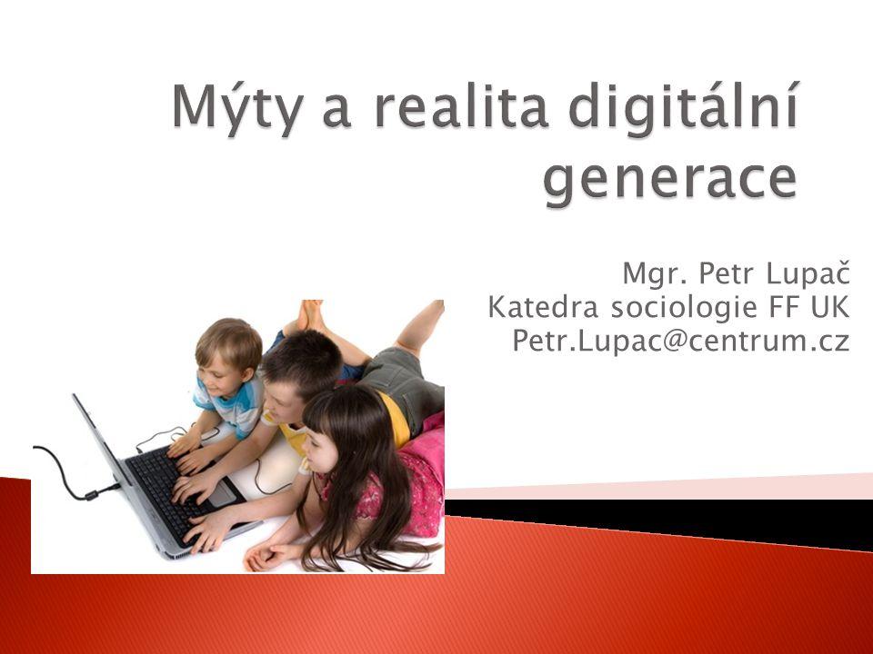  Teze o digitální generaci – kdo jsou stakeholdři v této tezi.