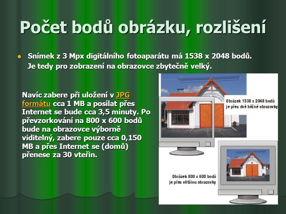 Počet bodů obrázku, rozlišení Snímek z 3 Mpx digitálního fotoaparátu má 1538 x 2048 bodů. Snímek z 3 Mpx digitálního fotoaparátu má 1538 x 2048 bodů.