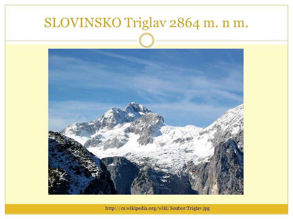 SLOVINSKO Triglav 2864 m. n m. http://cs.wikipedia.org/wiki/Soubor:Triglav.jpg