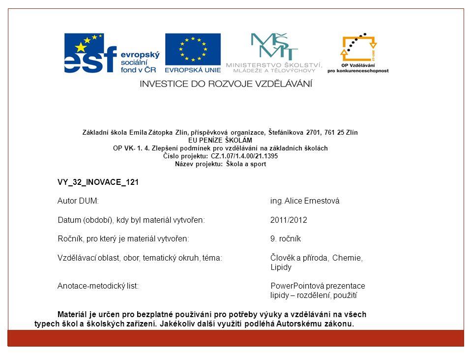 Základní škola Emila Zátopka Zlín, příspěvková organizace, Štefánikova 2701, 761 25 Zlín EU PENÍZE ŠKOLÁM OP VK- 1. 4. Zlepšení podmínek pro vzděláván