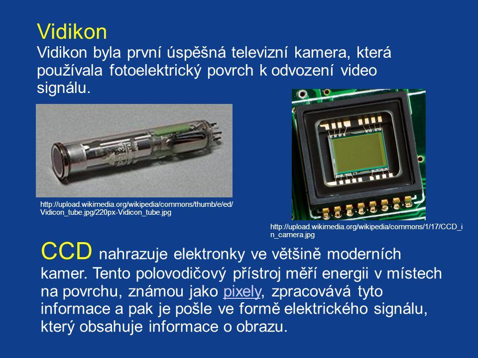 http://upload.wikimedia.org/wikipedia/commons/thumb/e/ed/ Vidicon_tube.jpg/220px-Vidicon_tube.jpg Vidikon Vidikon byla první úspěšná televizní kamera, která používala fotoelektrický povrch k odvození video signálu.