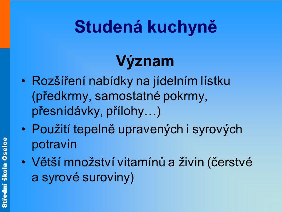 Střední škola Oselce Vaječná pomazánka Příprava Vyšleháme změklé máslo se solí do pěny.