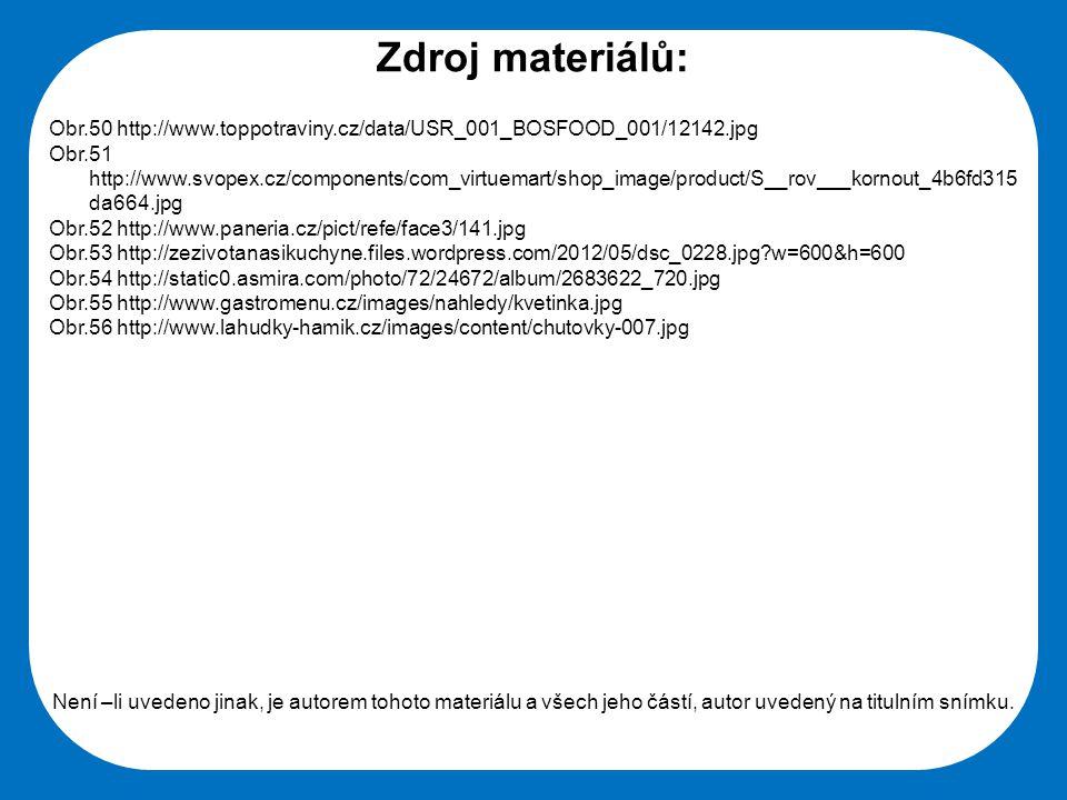 Střední škola Oselce Zdroj materiálů: Obr.50 http://www.toppotraviny.cz/data/USR_001_BOSFOOD_001/12142.jpg Obr.51 http://www.svopex.cz/components/com_