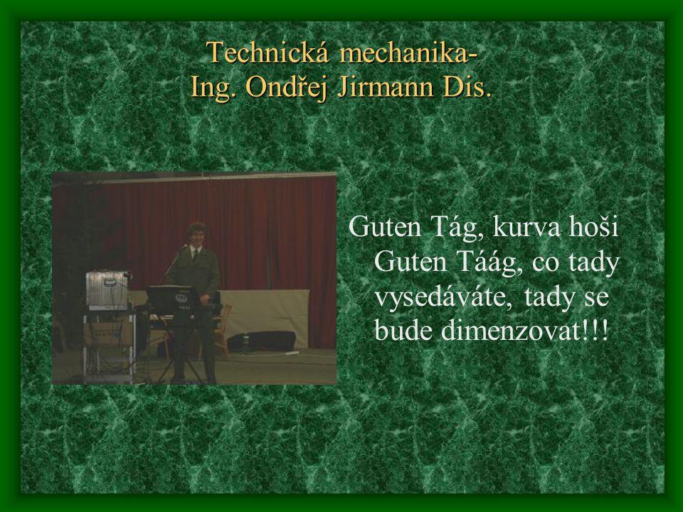 Technická mechanika- Ing. Ondřej Jirmann Dis.