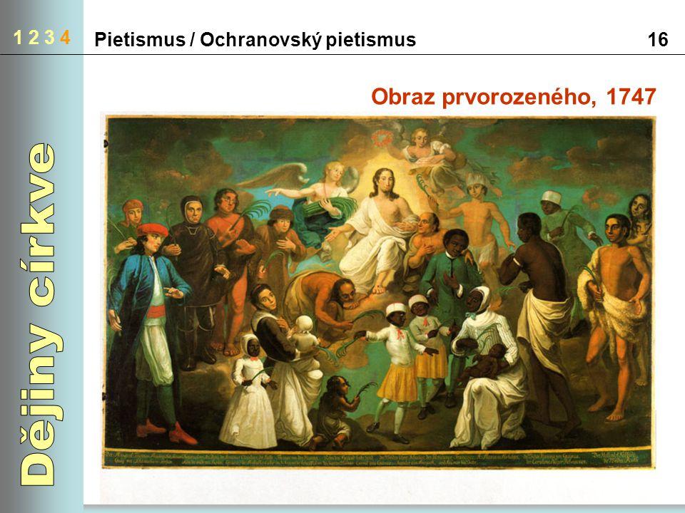 Pietismus / Ochranovský pietismus16 1 2 3 4 Obraz prvorozeného, 1747