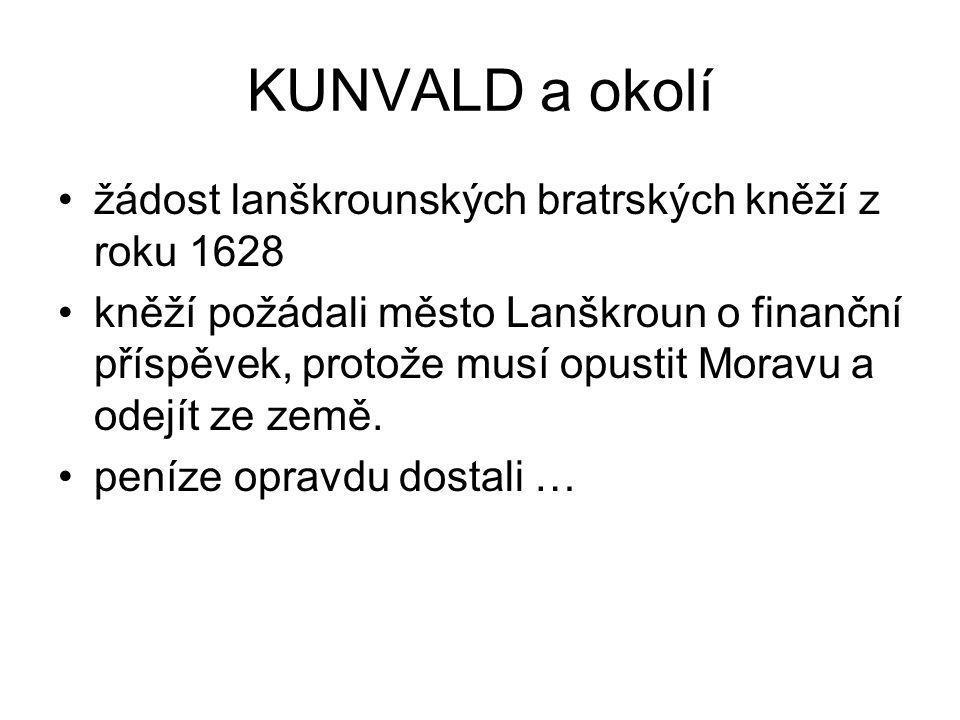 KUNVALD a okolí žádost lanškrounských bratrských kněží z roku 1628 kněží požádali město Lanškroun o finanční příspěvek, protože musí opustit Moravu a