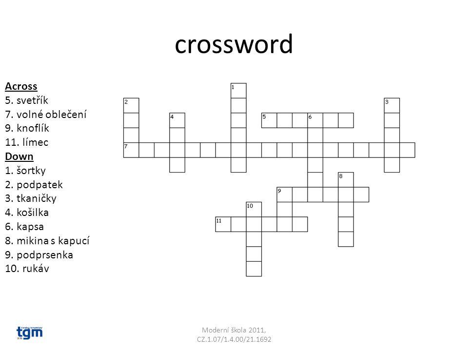 crossword Across 5. svetřík 7. volné oblečení 9.