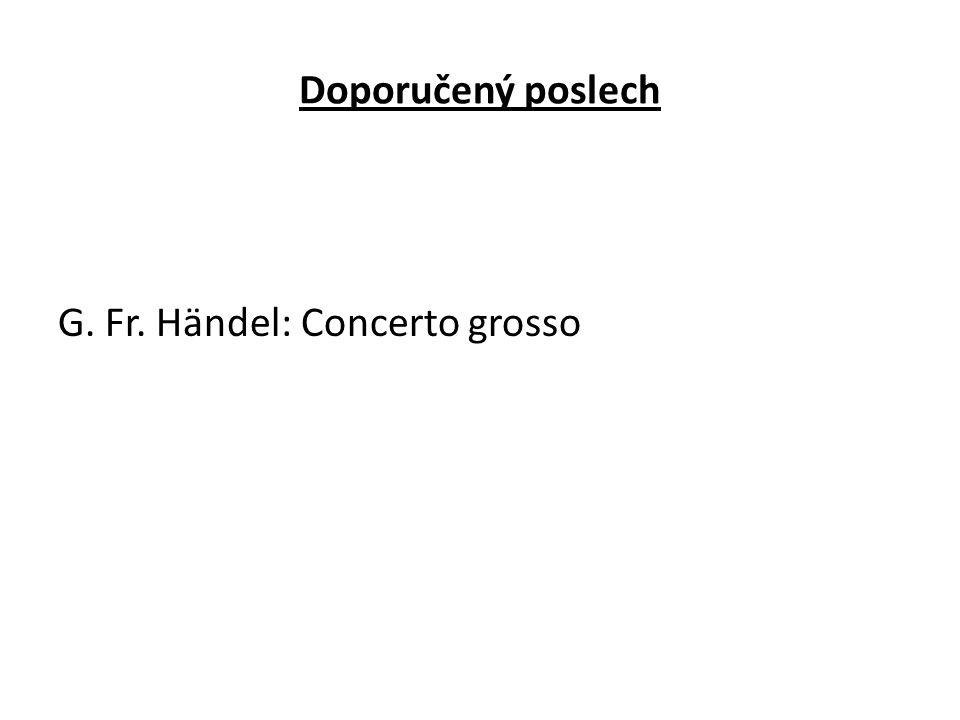 Doporučený poslech G. Fr. Händel: Concerto grosso