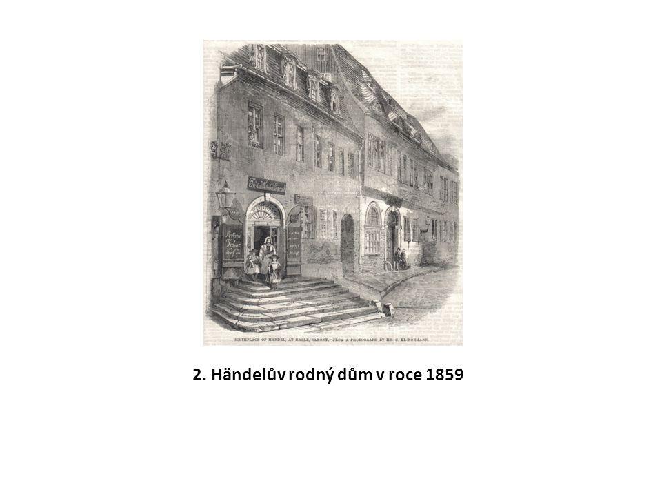 2. Händelův rodný dům v roce 1859