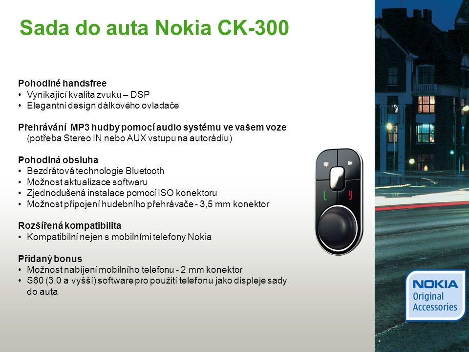 CarMenu aplikace S60 (3.0 nebo vyšší) software pro použití telefonu jako displeje sady do auta - Přímý přístup ke kontaktům - Přímý přístup k hudbě - Přímý přístup k aplikaci Nokia Mapy - Velké písmo pro lepší viditelnost a ovladatelnost - Stejný vzhled a ovládání jako na S60 Nokia telefonu - Poslední verze aplikace dostupná na www.nokia.cz