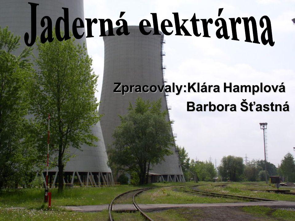 Zpracovaly:Klára Hamplová Barbora Šťastná Barbora Šťastná