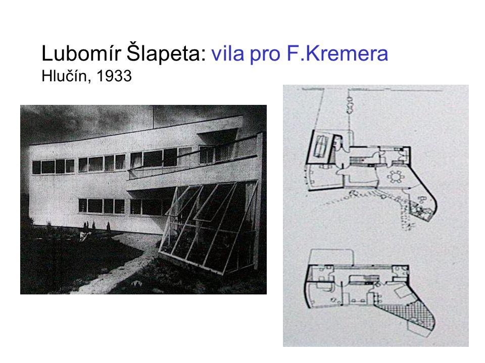 Lubomír Šlapeta: vila pro F.Kremera Hlučín, 1933