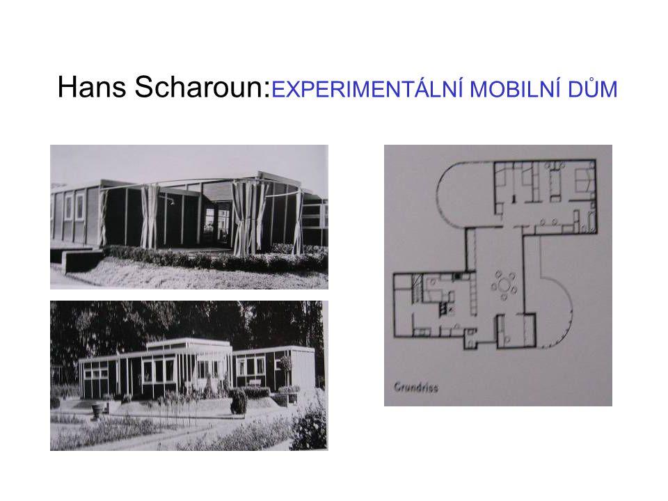 Hans Scharoun: EXPERIMENTÁLNÍ MOBILNÍ DŮM