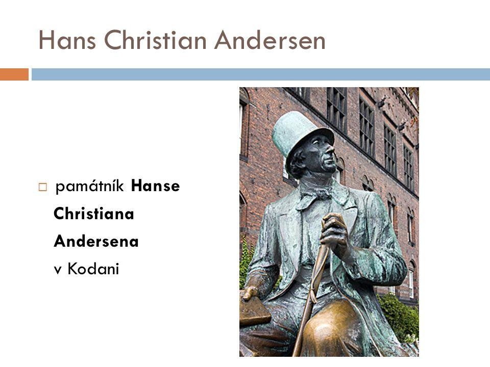  památník Hanse Christiana Andersena v Kodani