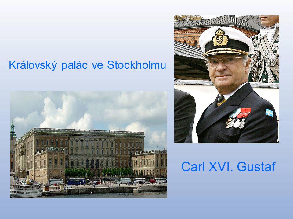 Švédské království Konungariket Sverige Hlavní město: Stockholm Rozloha: 449 964 km^ Počet obyvatel:9 060 430 Král:Carl XVI. Gustaf